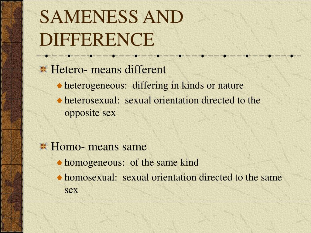 SAMENESS AND DIFFERENCE
