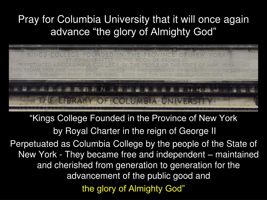 Pray for Columbia University that it will once again
