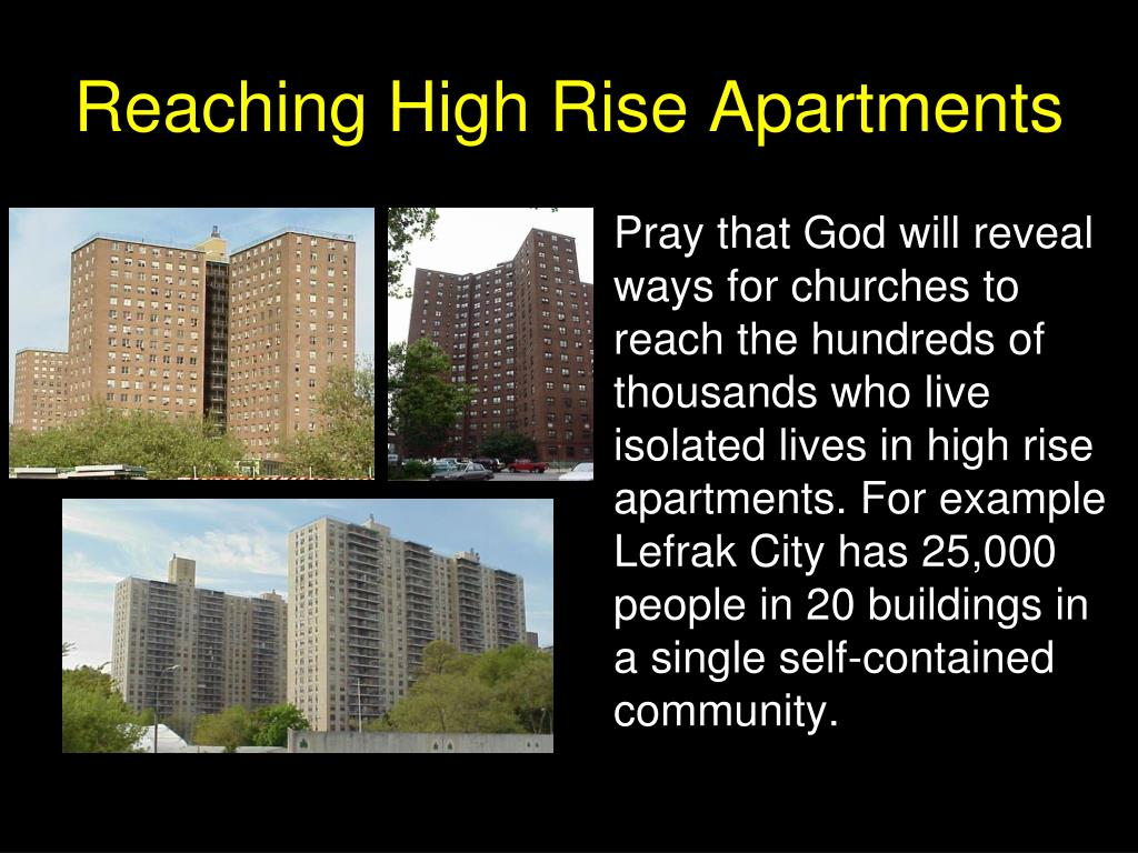 Reaching High Rise Apartments