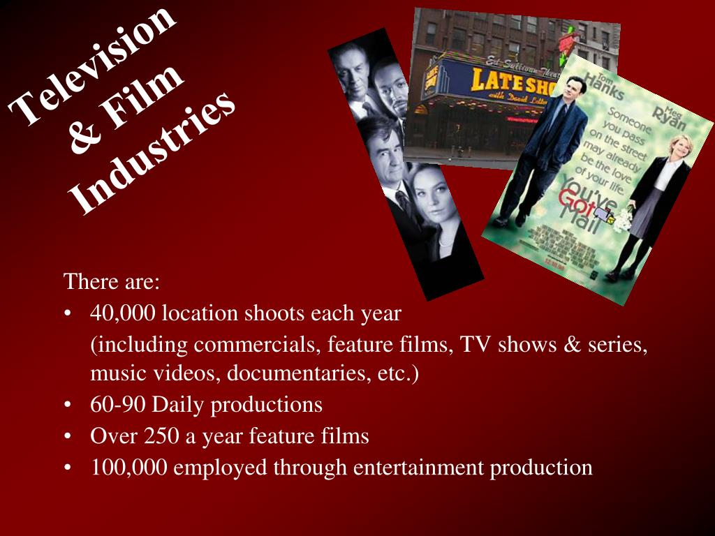 Television & Film Industries
