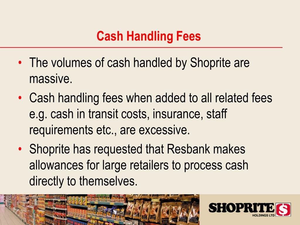 Cash Handling Fees