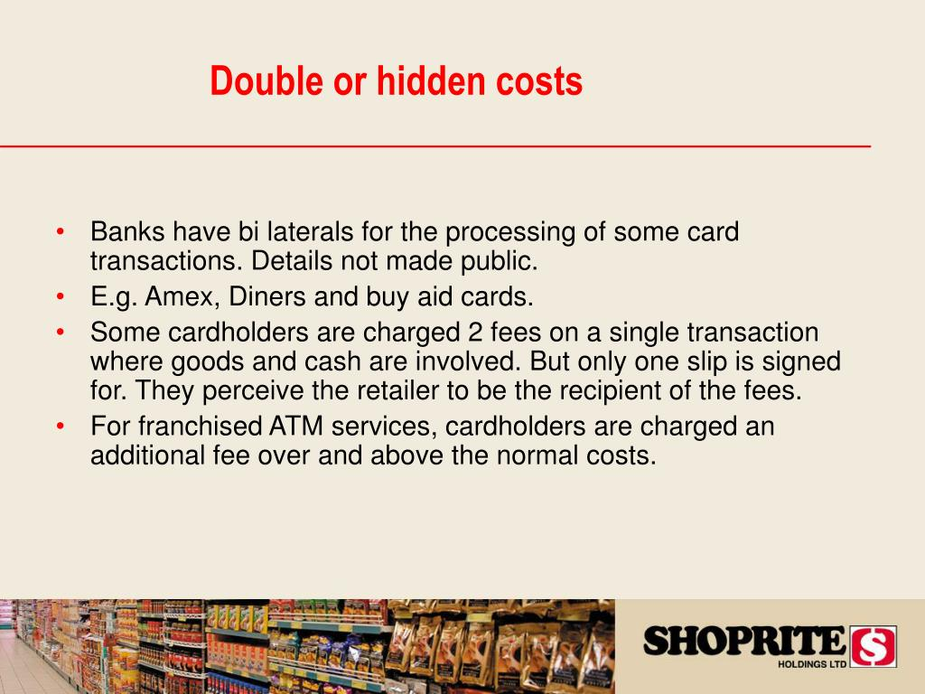 Banks have bi laterals for the processing of some card transactions. Details not made public.