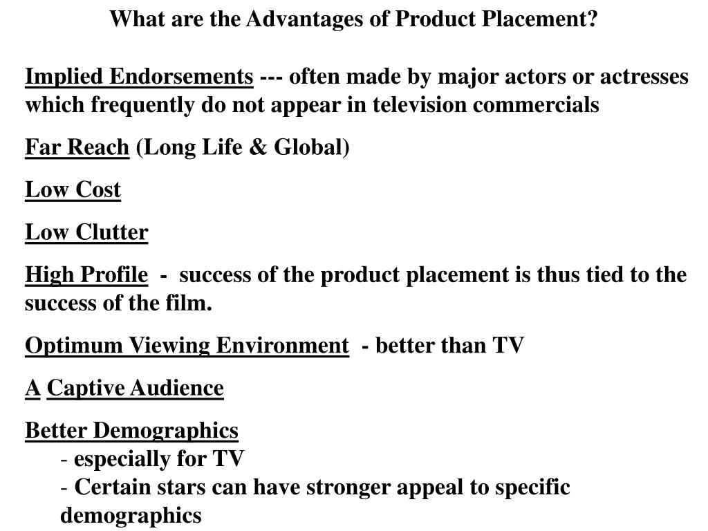 What are the Advantages of Product Placement?