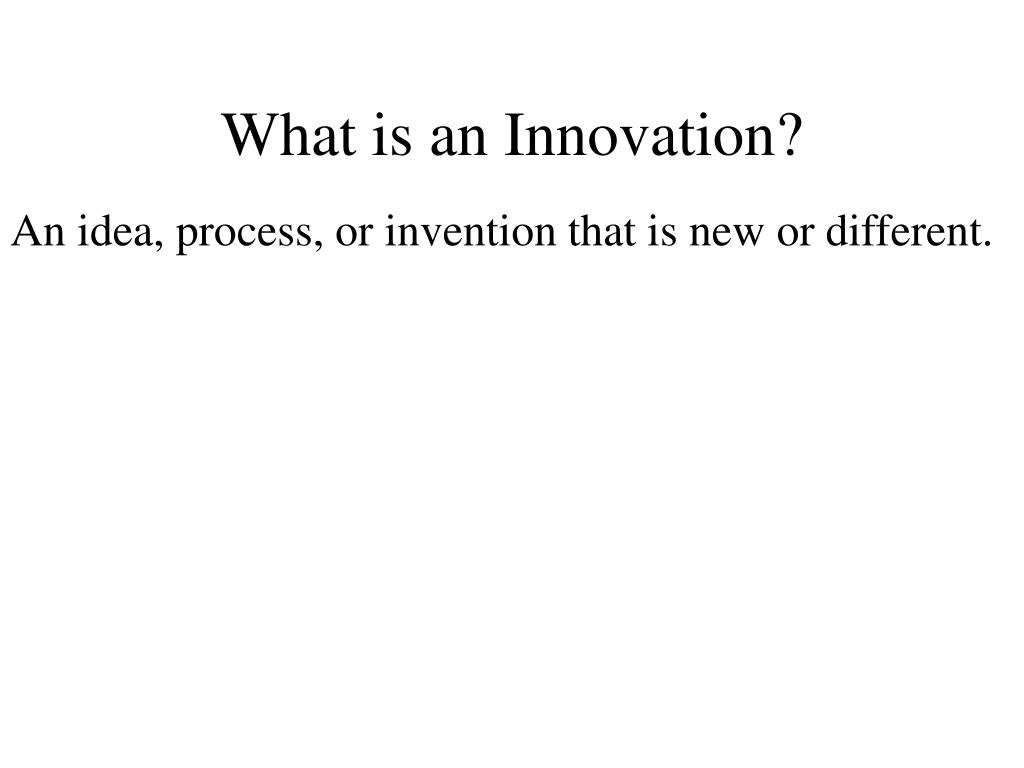 What is an Innovation?