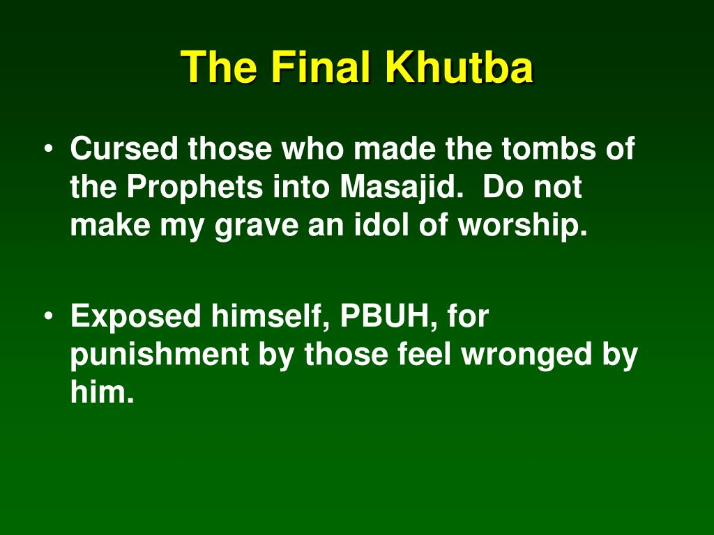 The Final Khutba