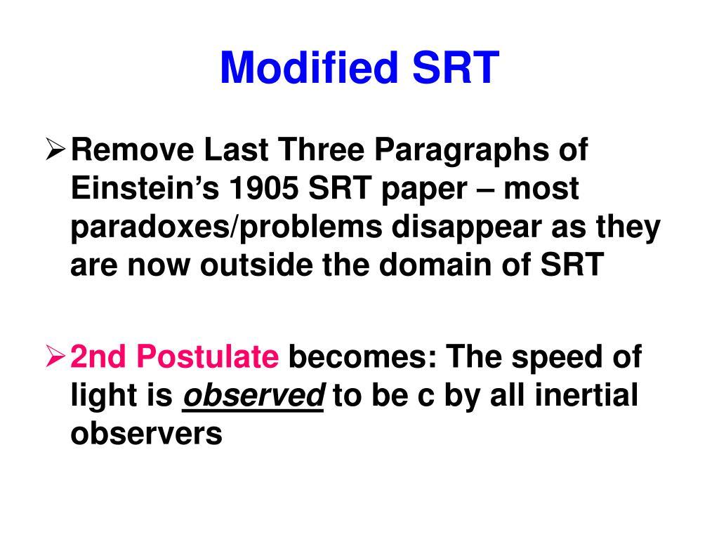 Modified SRT