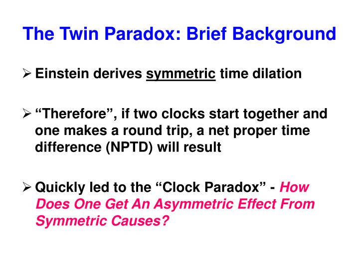The twin paradox brief background