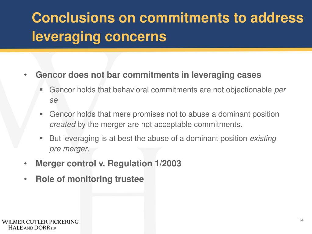 Conclusions on commitments to address                                leveraging concerns