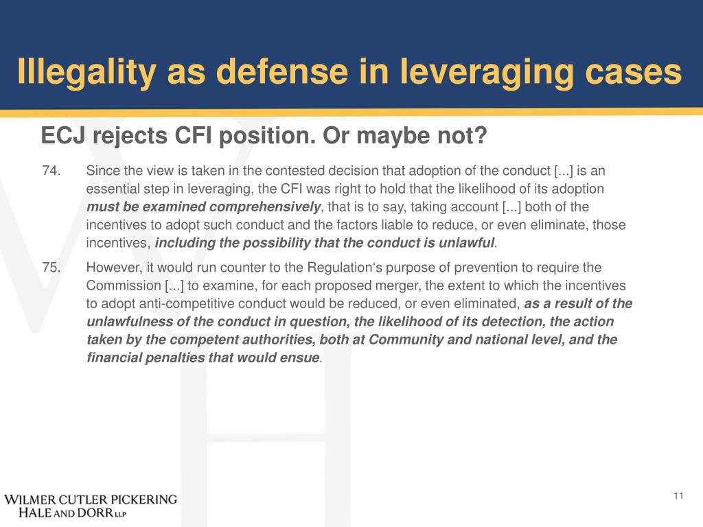 Illegality as defense in leveraging cases