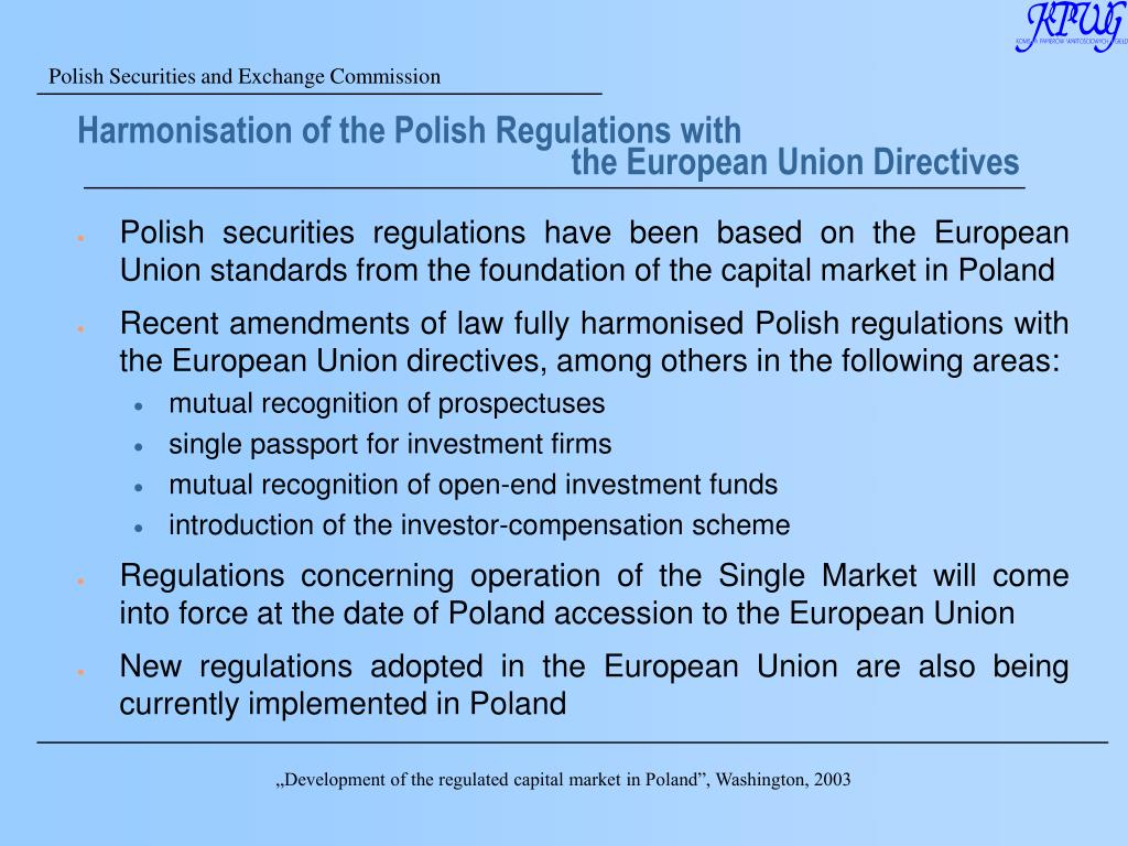 Harmonisation of the Polish Regulations with