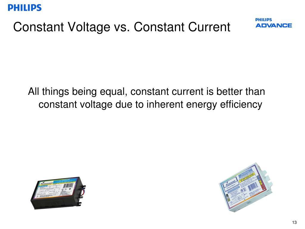 Constant Voltage vs. Constant Current