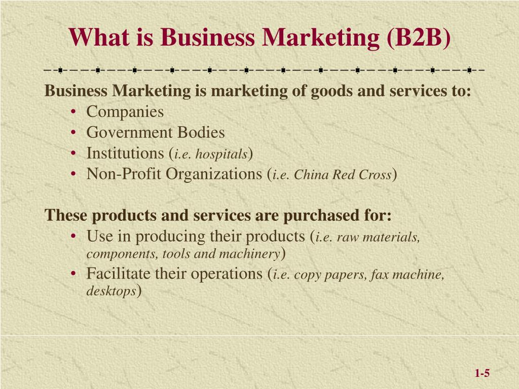 What is Business Marketing (B2B)