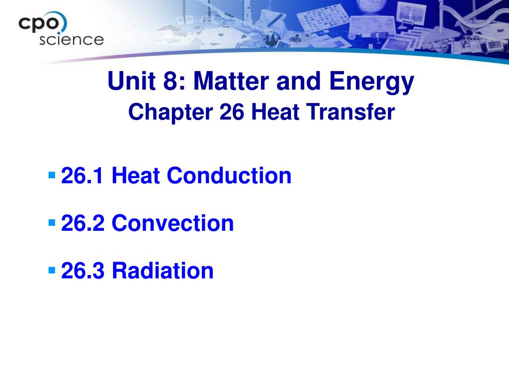 Unit 8: Matter and Energy