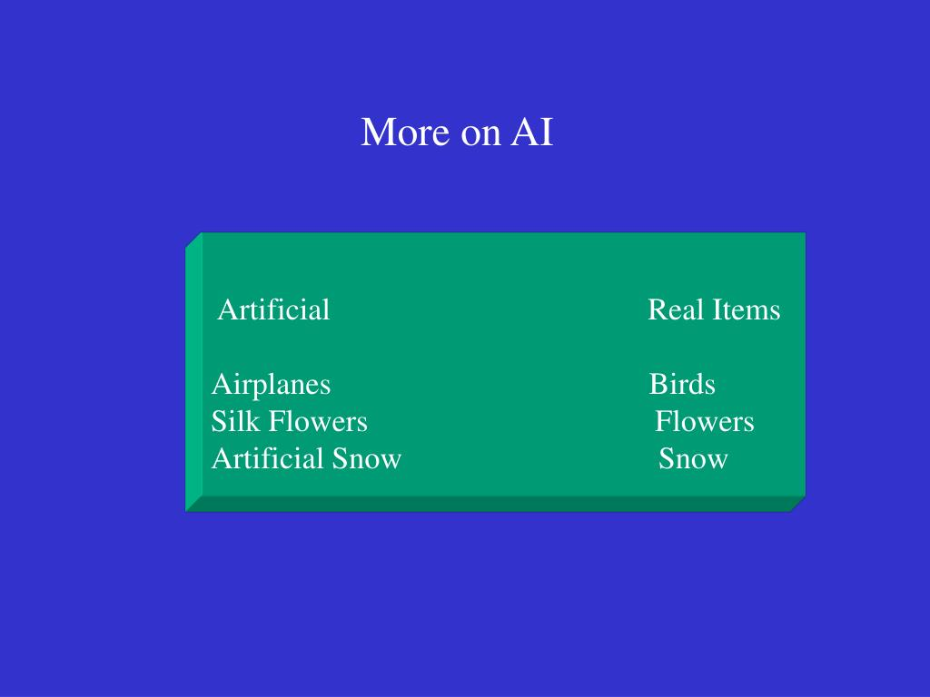Artificial                                         Real Items