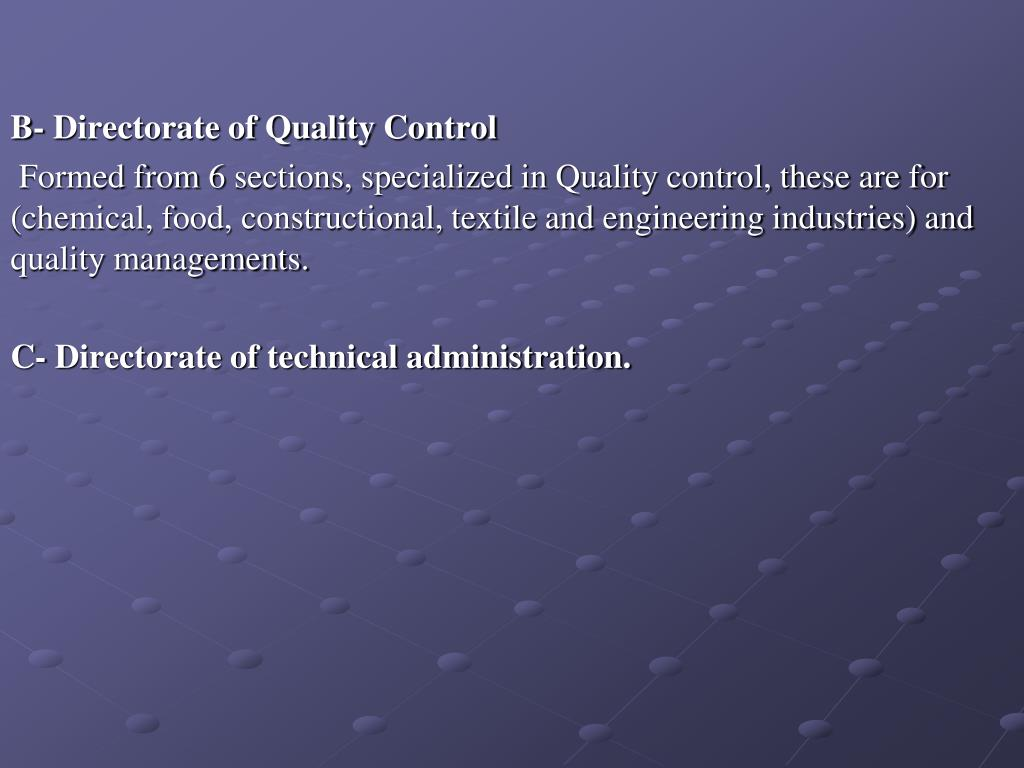 B- Directorate of Quality Control