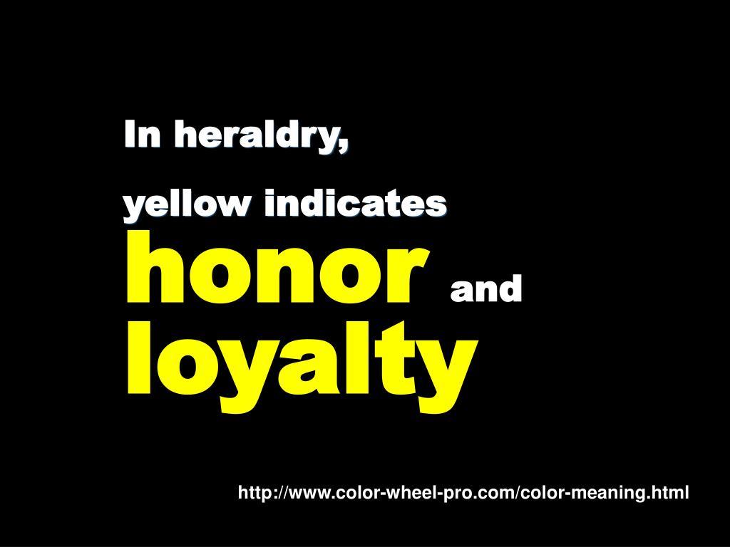 In heraldry,