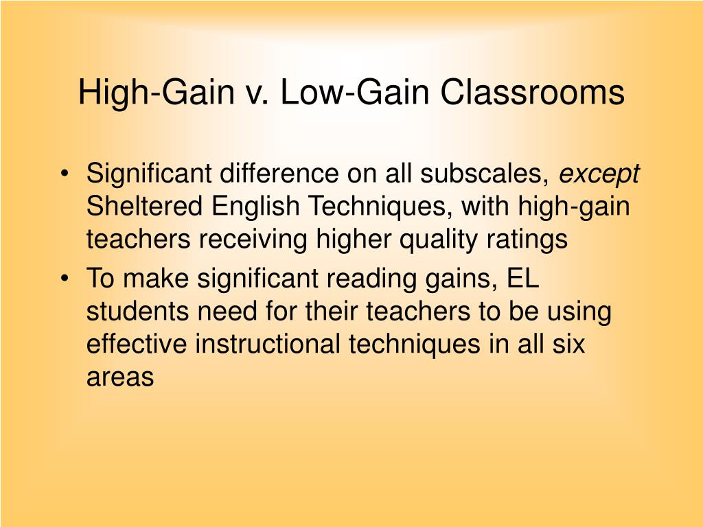 High-Gain v. Low-Gain Classrooms