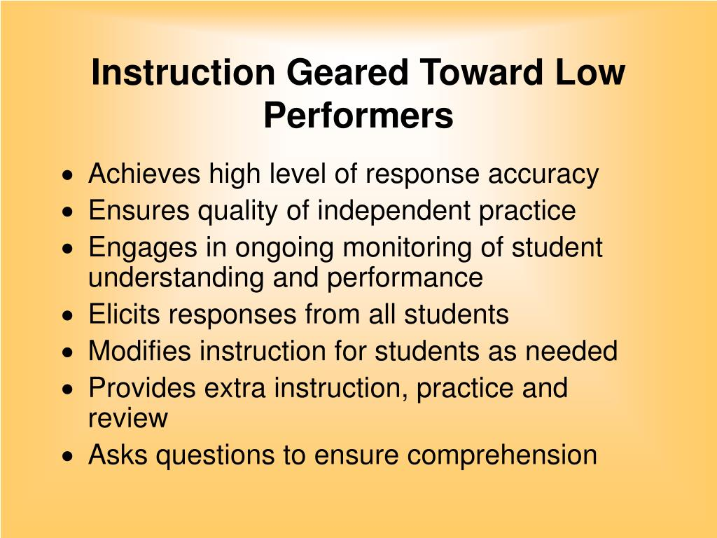 Instruction Geared Toward Low Performers
