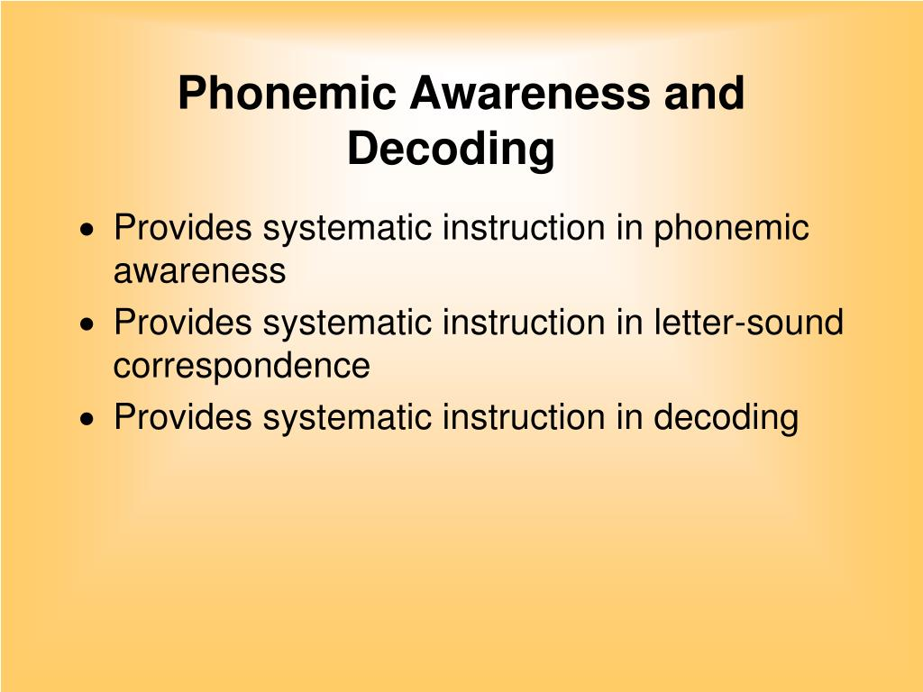 Phonemic Awareness and Decoding