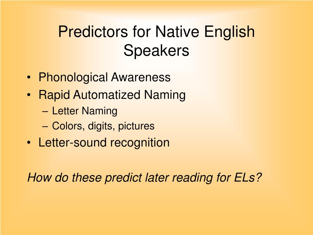 Predictors for Native English Speakers