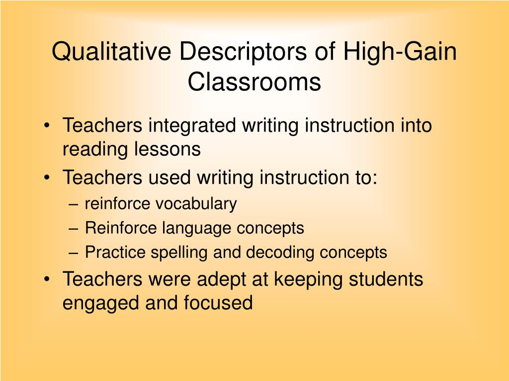 Qualitative Descriptors of High-Gain Classrooms