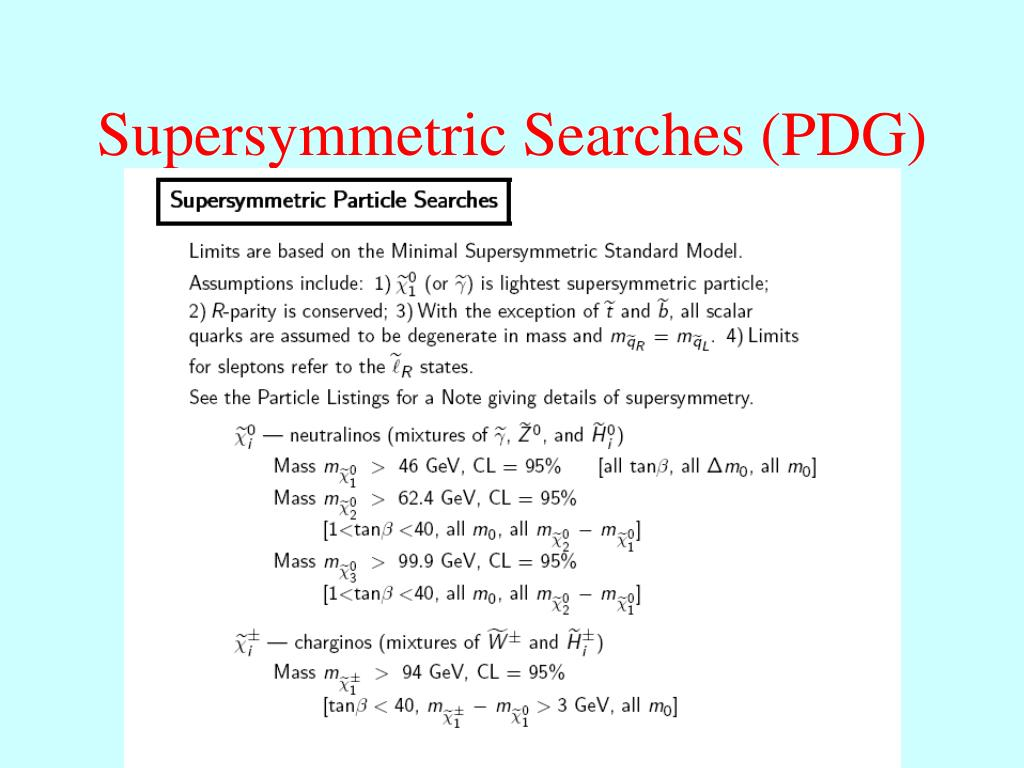 Supersymmetric Searches (PDG)