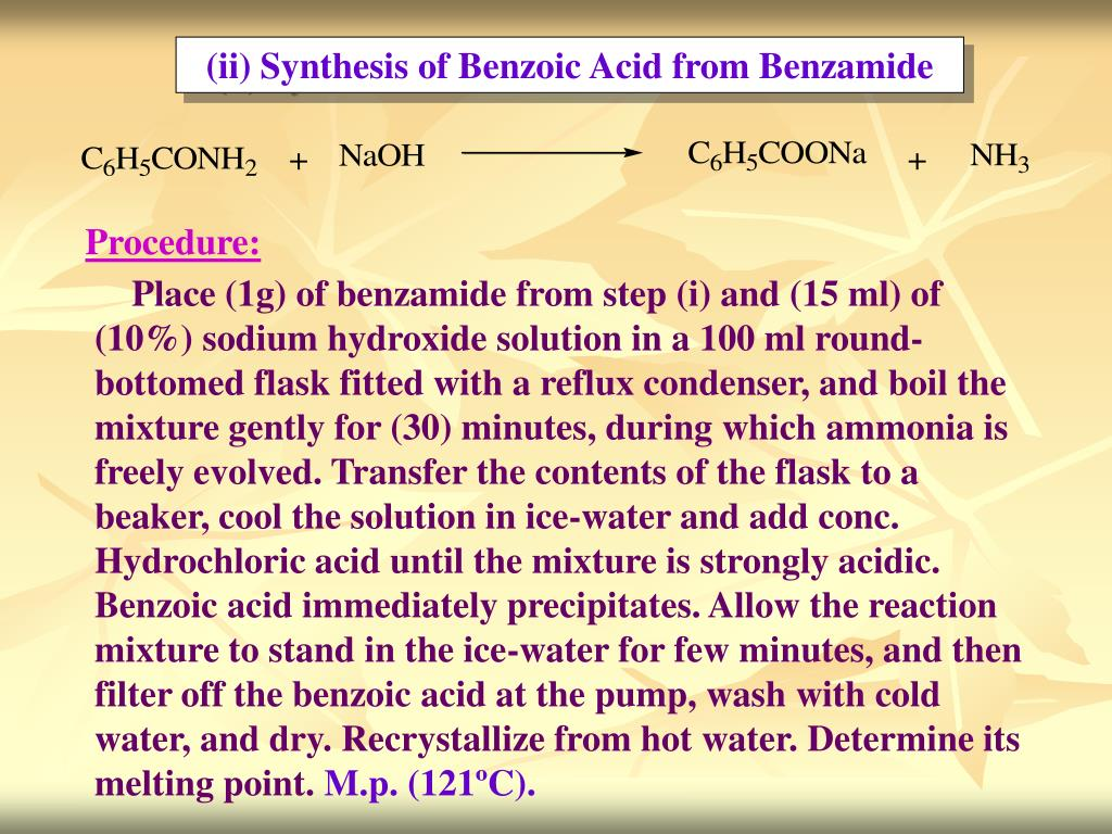 (ii) Synthesis of Benzoic Acid from Benzamide