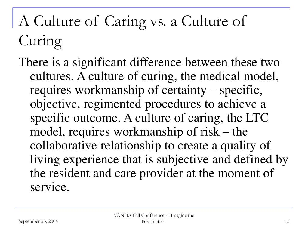 A Culture of Caring vs. a Culture of Curing