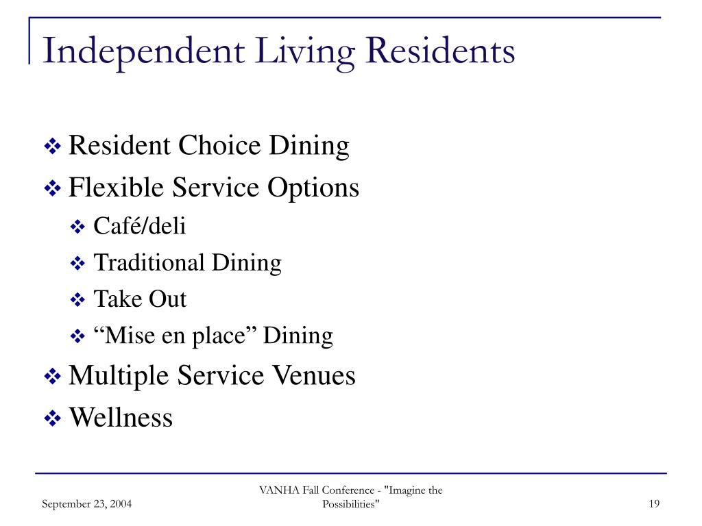 Independent Living Residents