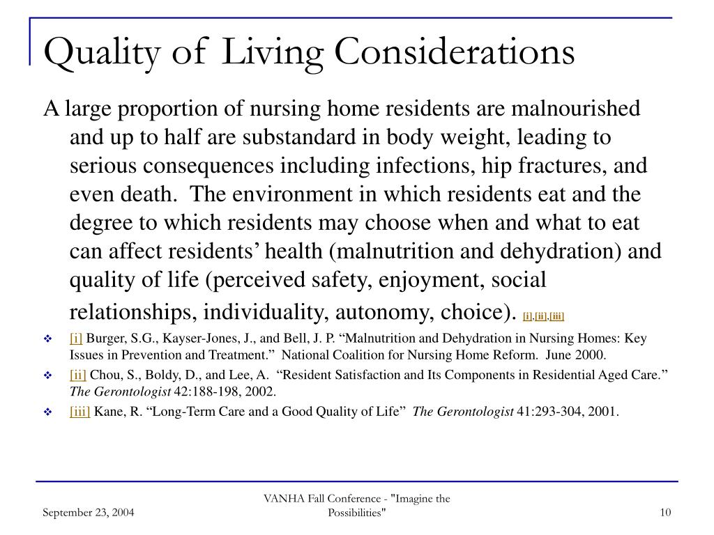 Quality of Living Considerations