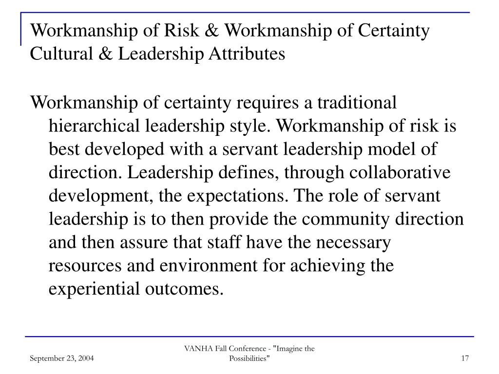 Workmanship of Risk & Workmanship of Certainty