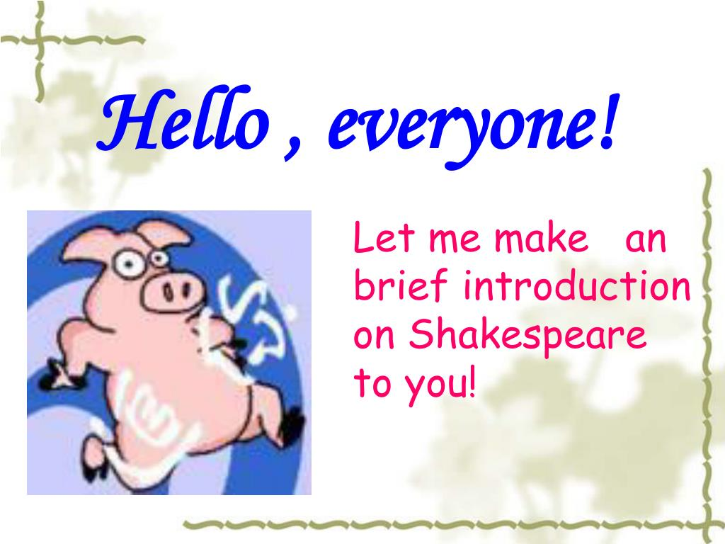 Hello , everyone!
