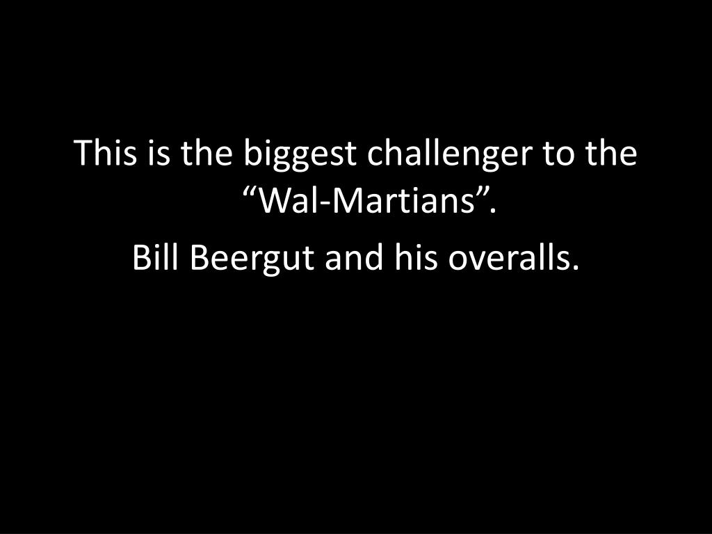 """This is the biggest challenger to the """"Wal-Martians""""."""
