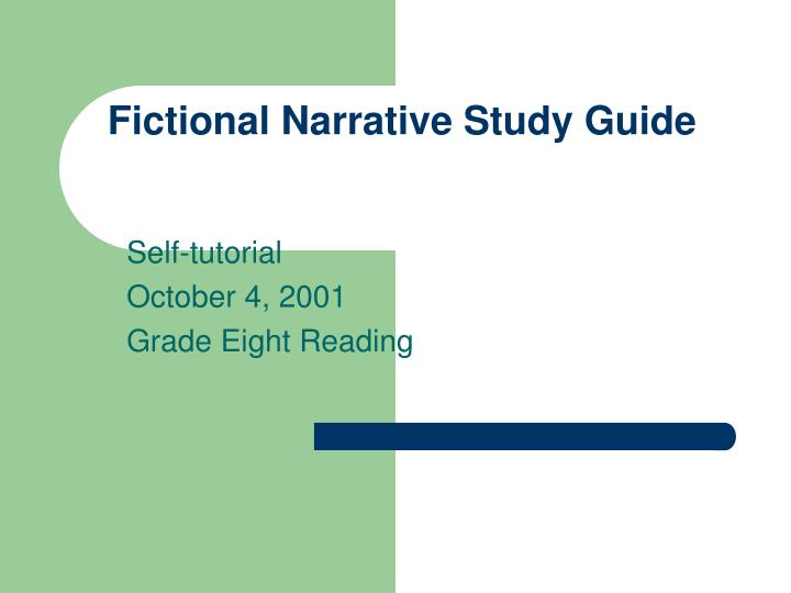 Fictional narrative study guide l.jpg