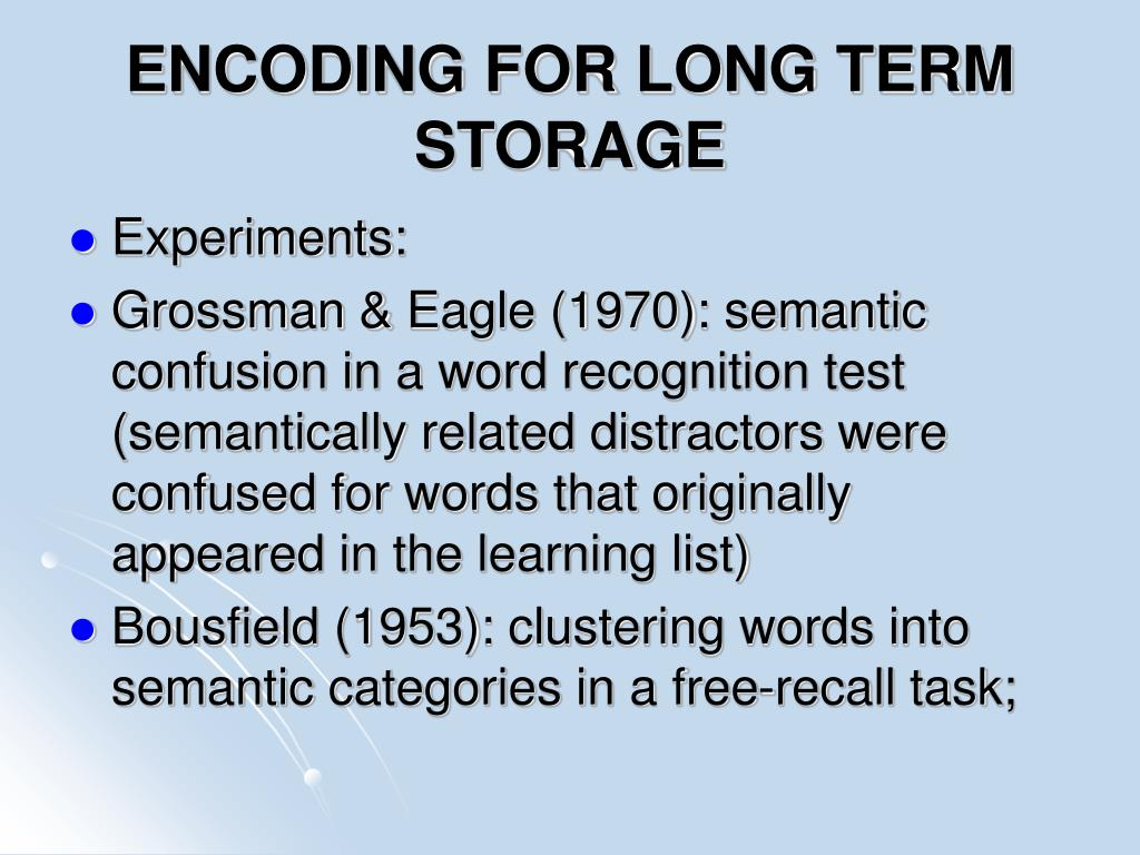 ENCODING FOR LONG TERM STORAGE