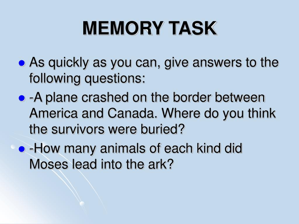 MEMORY TASK