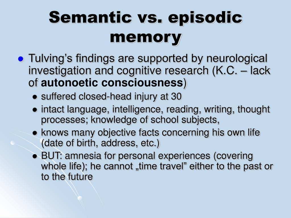 Semantic vs. episodic memory