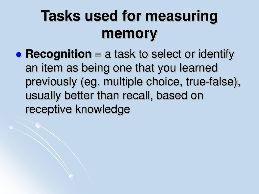 Tasks used for measuring memory