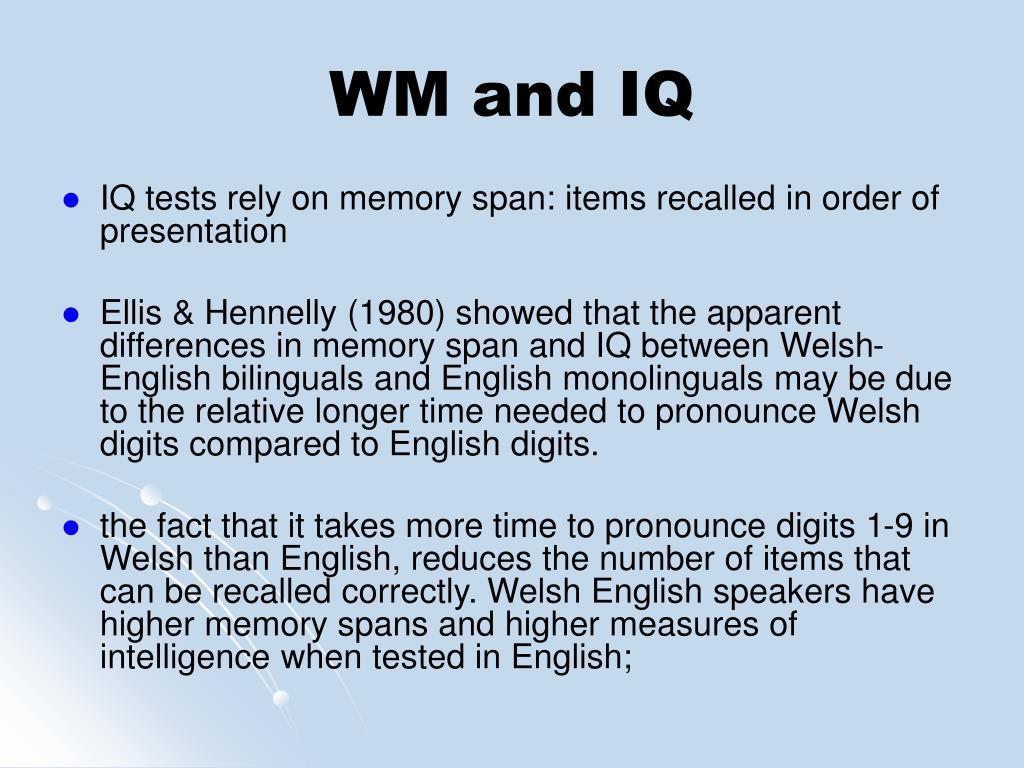 WM and IQ