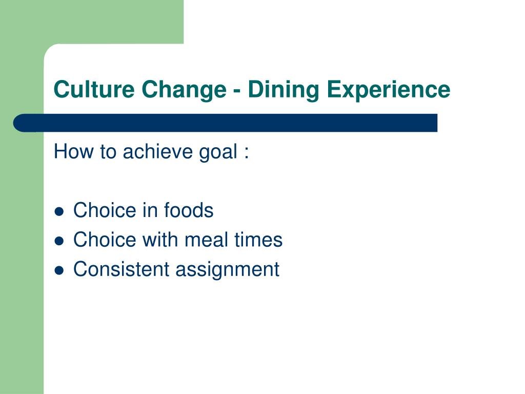 Culture Change - Dining Experience