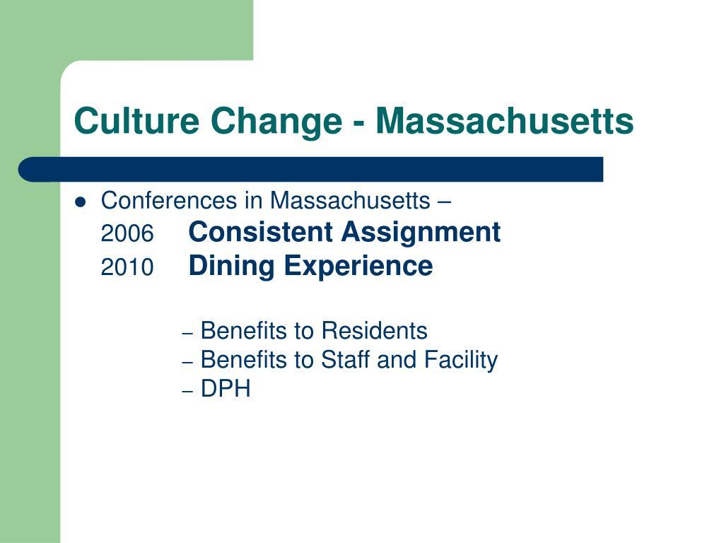 Culture Change - Massachusetts