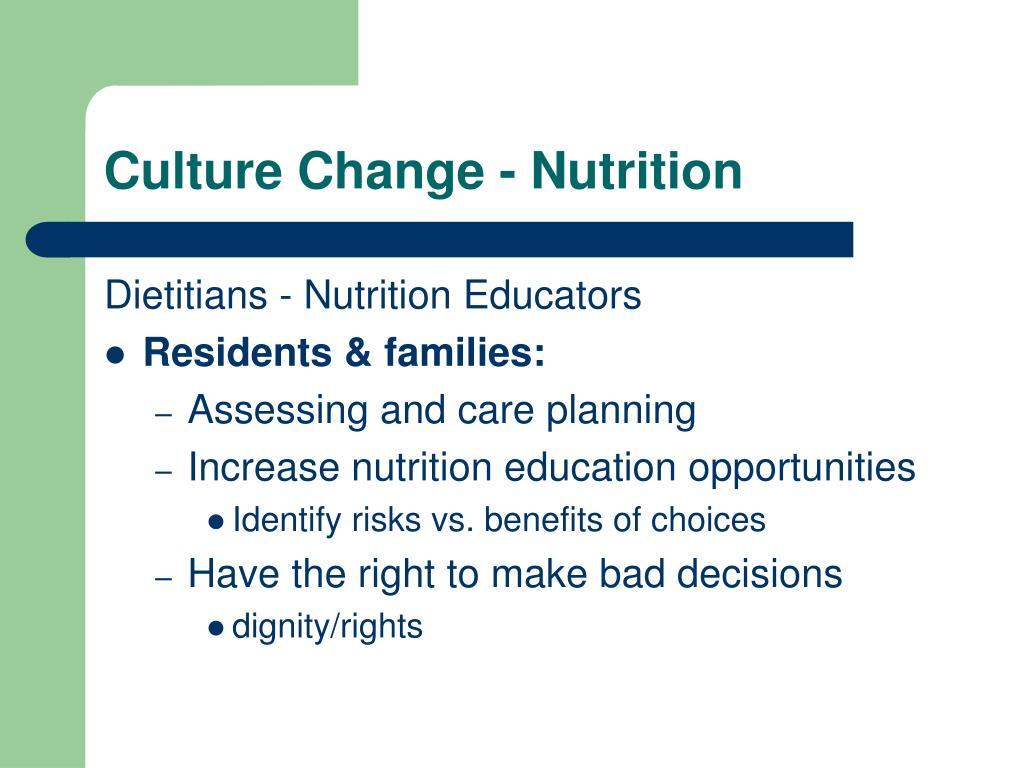 Culture Change - Nutrition