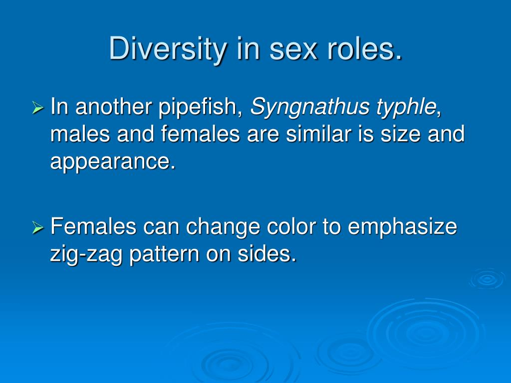 Diversity in sex roles.
