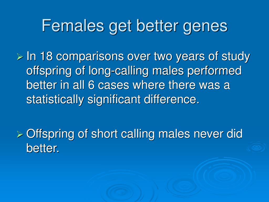 Females get better genes