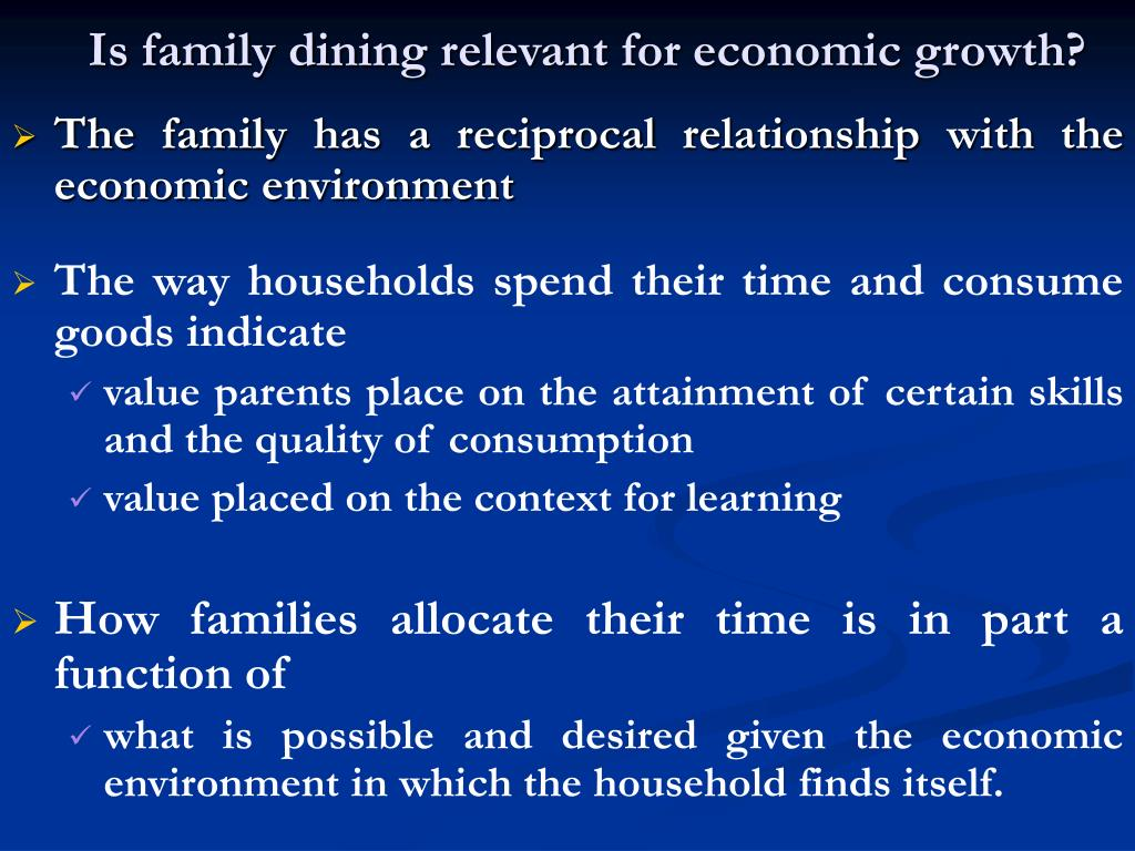 Is family dining relevant for economic growth?