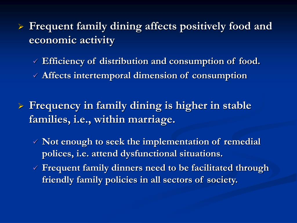 Frequent family dining affects positively food and economic activity