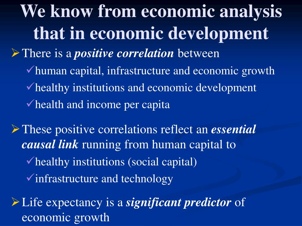 We know from economic analysis that in economic development