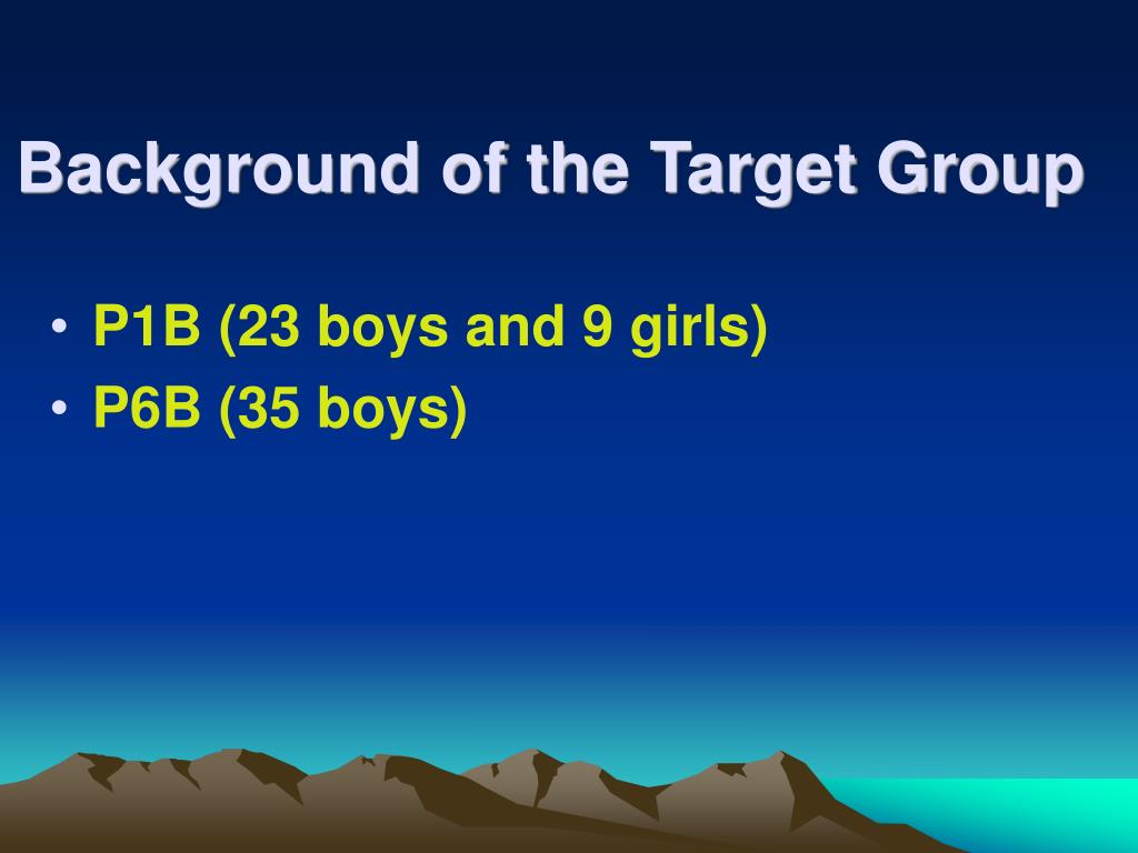 Background of the Target Group