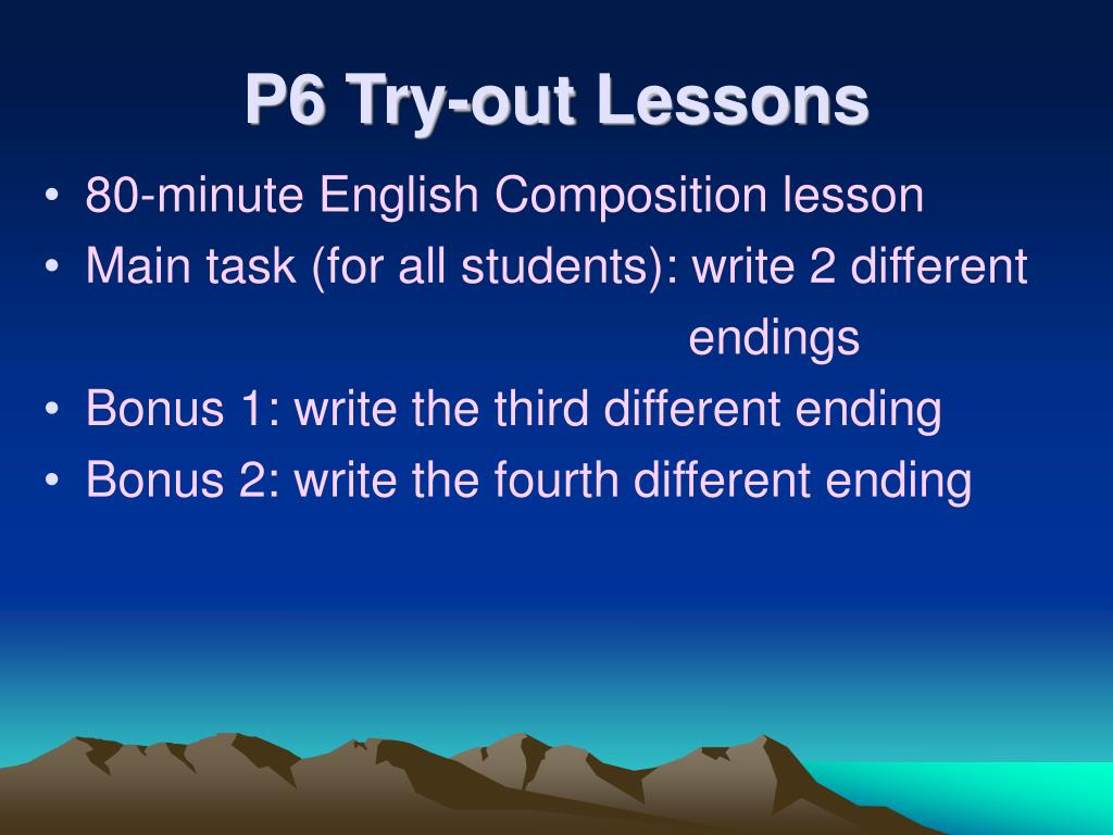 P6 Try-out Lessons