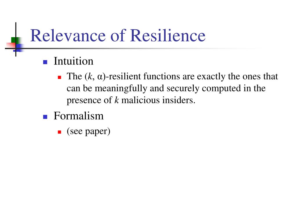 Relevance of Resilience